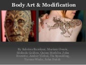 Body art modification