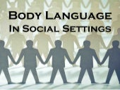 Our Body Language In Social Settings