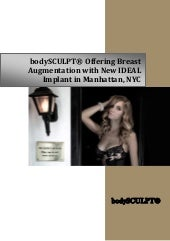 bodySCULPT® Offering Breast Augmentation with New IDEAL Implant in Manhattan, NYC