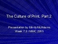 The Culture of Print - Part 2