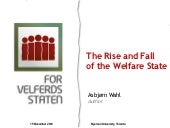 The Rise and Fall of the Welfare State