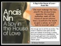 A spy in the house of love - Anais Nin