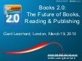 Books 2.0: The Future of Books and Publishing