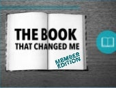 The Book That Changed Me: Member Ed...
