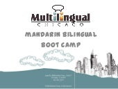 Mandarin Bilingual Boot Camp