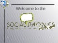 Social Phonics Boot Camp