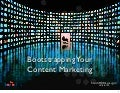 Bootstrapping content marketing