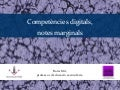 Boris Mir - Competències digitals, notes marginals
