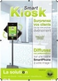 Smart Kiosk : surprenez vos clients !
