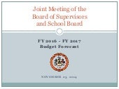 Joint Meeting of Board of Supervisors and School Board: FY2016-FY2017 Budget Forecast