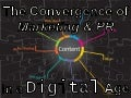 The Convergence of Marketing & PR in a Digital Age – PR Newswire Boston December 9, 2010