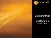Boxing Orange Siem Roundtable Prese...