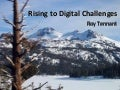 Rising to Digital Challenges
