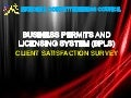 Business Permits and Licensing System (BPLS) Client Satisfaction Survey