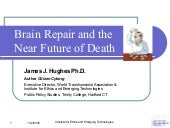 Brain Repair and the Near Future of...