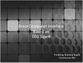 Brain computer interface based