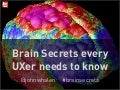 Brain secrets every UXer needs to know