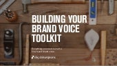 How to Build a Brand Voice Toolkit