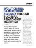 Evolutionising Islamic Brand Advocacy through successful Relationship Marketing   IBA Aug 2014