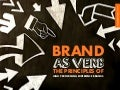 Brand As Verb: The Principles of High Performing Experience Brands