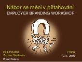 Petr Hovorka / BrandBakers - Employer Branding Workshop 11/2015
