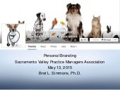 Personal Branding: Sacramento Valley Practice Managers Association