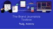 The Brand Journalist's Toolbox