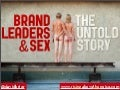 Brand Leaders & Sex: The Untold Story (branding examples)