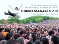 5 Themes of Brand Manager 2.0