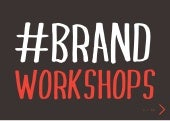 Brand Workshop - What is a Brand Workshop and how can it benefit you and your organisation?