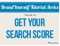 BrandYourself Tutorial: Get your Search Score