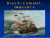 Brasil Colonial, Imperial E Republi...