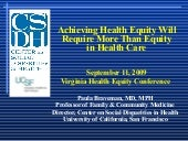 Achieving Health Equity Will Requir...