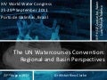 The UN Watercourses Convention: Regional and Basin Perspectives
