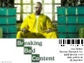 Breaking Bad Content (Lavacon 2013 J Gollner)