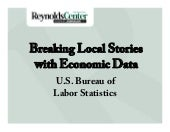 Breaking Local Stories with Economic Data - BLS by Paul Overberg (Texas)