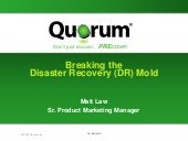 Breaking the Disaster Recovery Mold