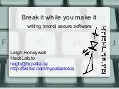 Break it while you make it: writing...