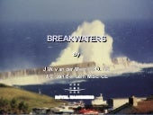 Breakwaters   day 1 - introduction