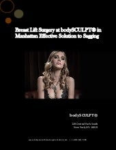 Breast Lift Surgery at bodySCULPT® in Manhattan Effective Solution to Sagging