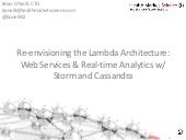 Cassandra Day 2014: Re-envisioning the Lambda Architecture - Web-Services & Real-time Analytics w/ Storm and Cassandra