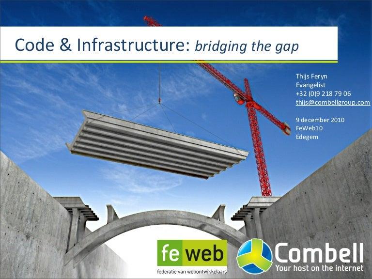 Code & Infrastructure: bridging the gap