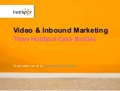 Video & Inbound Marketing, Three Hu...