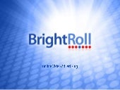 BrightRoll and Online Video Adverti...