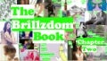 The Brillzdom Book: Chapter Two