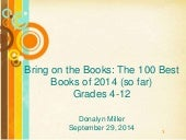 Bring on the books: The 100 best books of 2014 (so far) grades 4-12