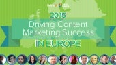 Content Marketing in Europe, 2015 - Statistics & Insights