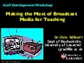 Making the Most of Broadcast Media for Teaching