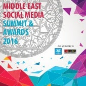 Middle East Social Media Summit and Award 2016