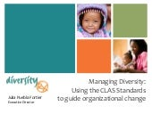 Managing Diversity: Using the CLAS ...